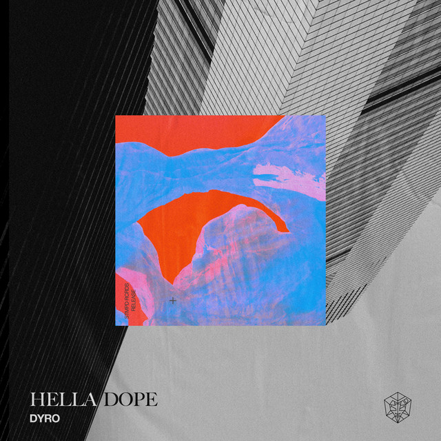 Hella Dope, a song by Dyro on Spotify