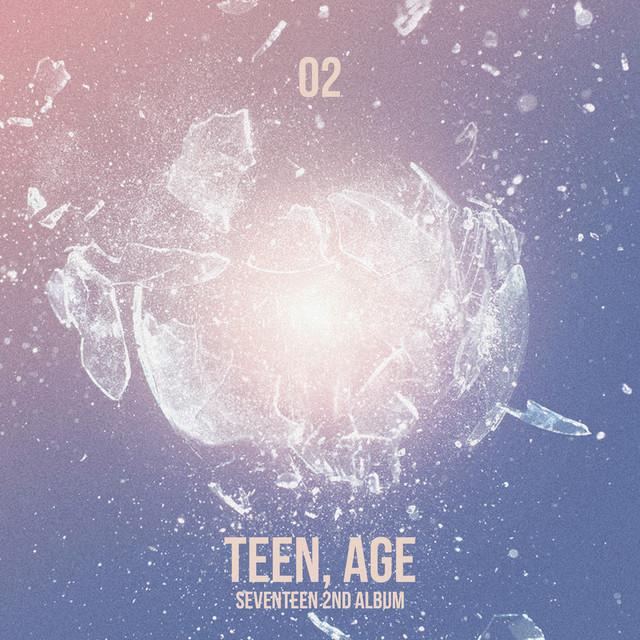 SEVENTEEN 2ND ALBUM 'TEEN, AGE' - CLAP