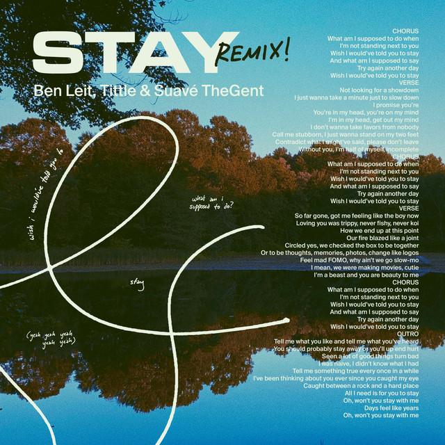Stay - Remix