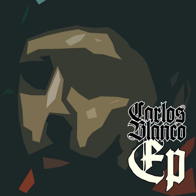Carlos Blanco EP Image
