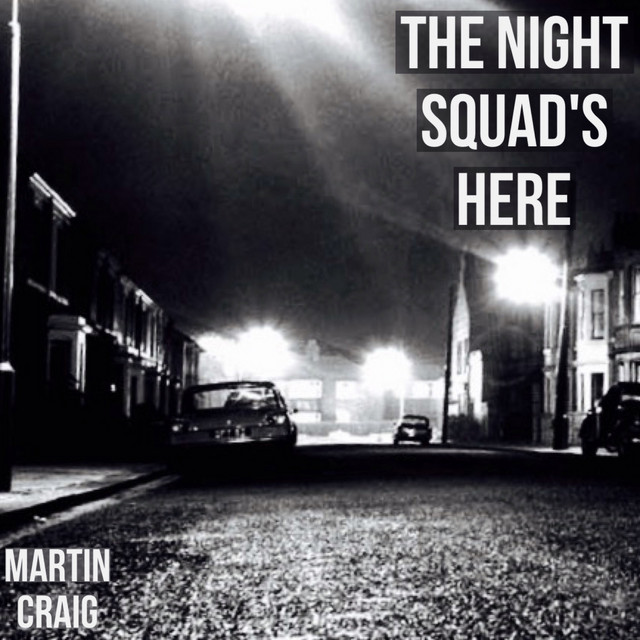 The Night Squad's Here