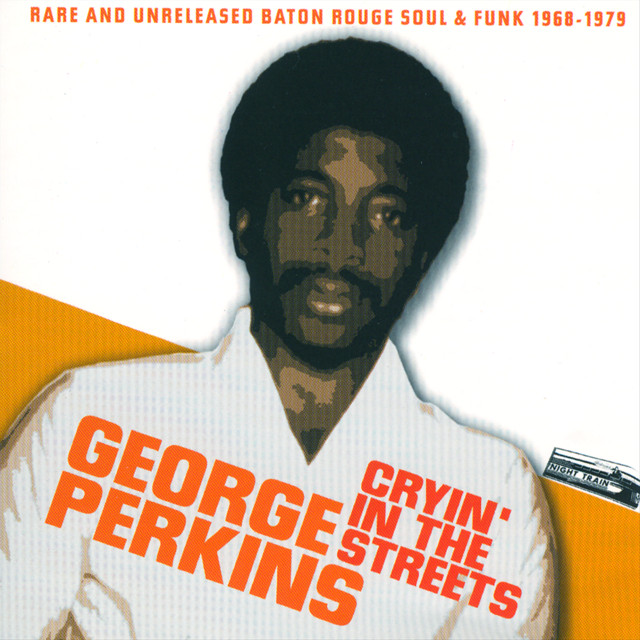 Cryin' In The Streets by George Perkins on Spotify