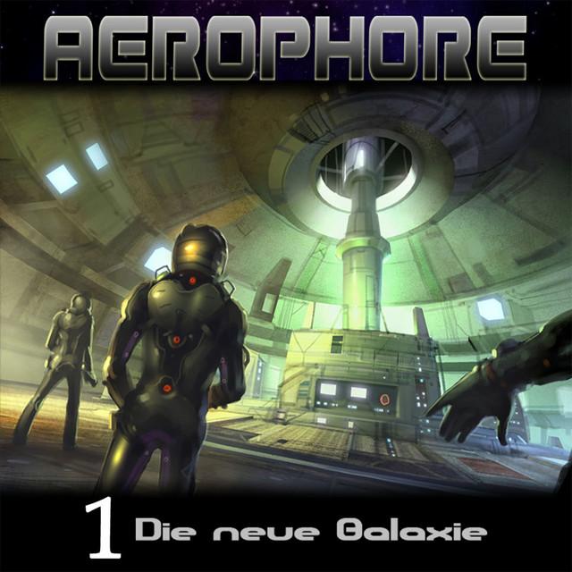 Aerophore 1 - Die neue Galaxie - Hörspiel