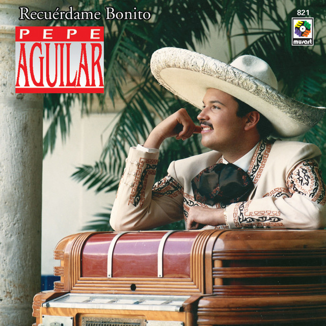 Artwork for Recuérdame Bonito by Pepe Aguilar