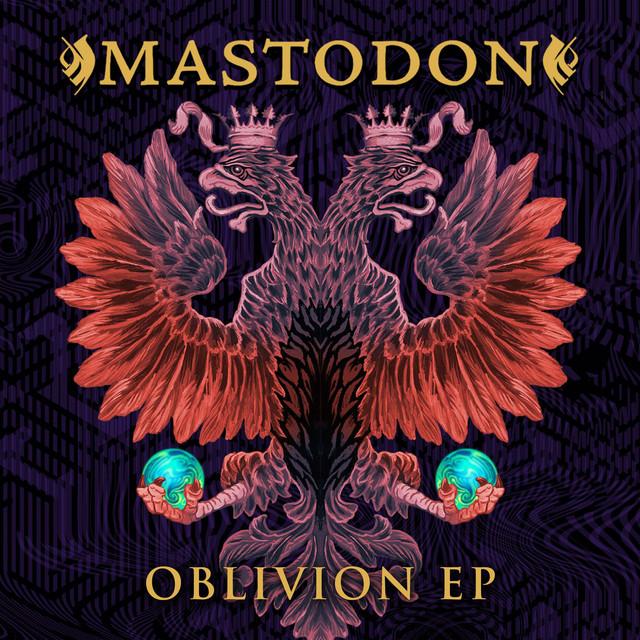 Mastodon – Oblivion EP