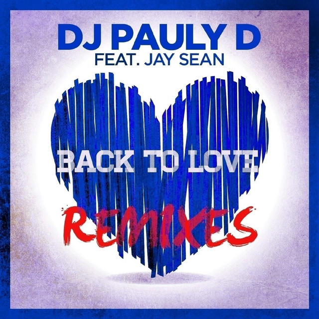 Back To Love (feat. Jay Sean) - EP