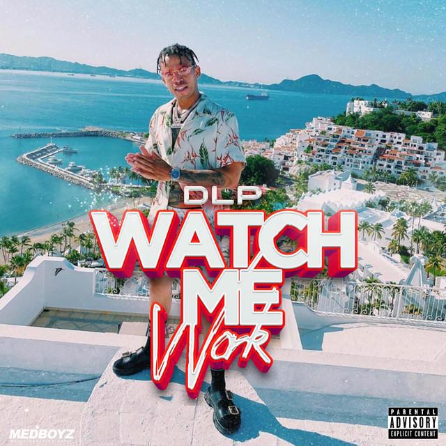 Watch Me Work