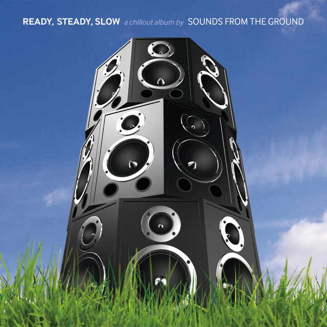 Ready, Steady, Slow (A Chillout Album)