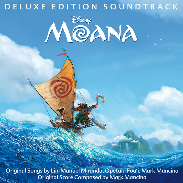 Moana (Original Motion Picture Soundtrack/Deluxe Edition) by ...