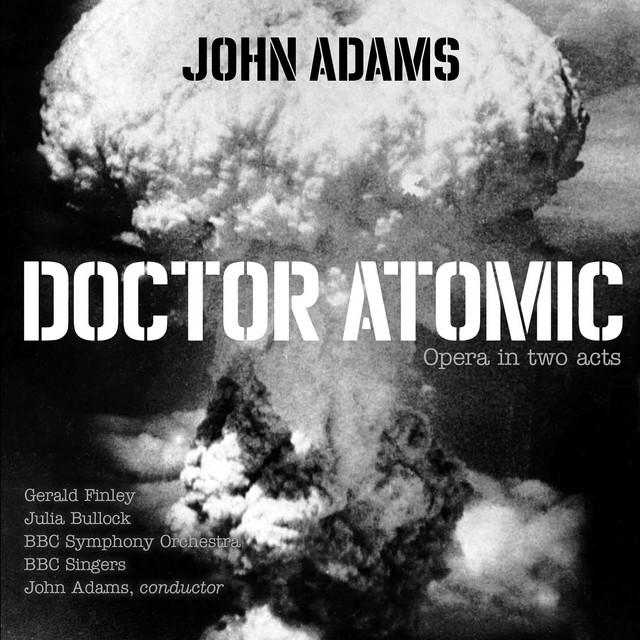 """Doctor Atomic, Act I, Scene 3: """"Batter my heart"""""""