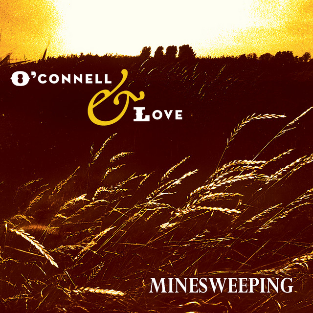 O'Connell & Love tickets and 2020 tour dates