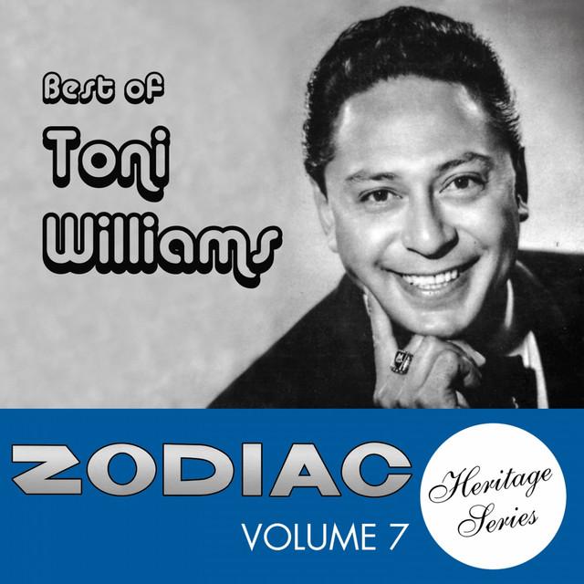 Zodiac Heritage Series, Vol. 7: Best of Toni Williams