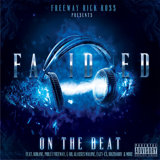 Freeway Rick Ross Presents: Faided on the Beat