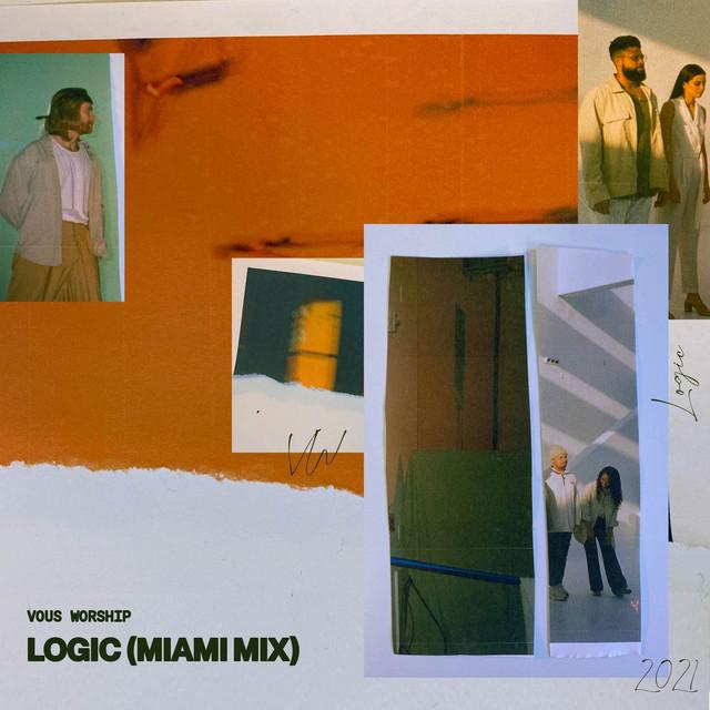 VOUS Worship - Logic (Miami Mix)
