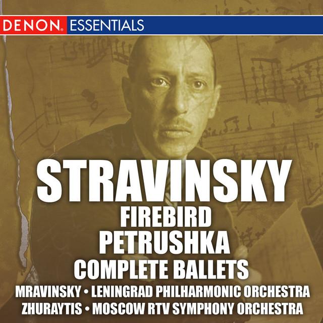 Stravinsky: Firebird and Petrushka Ballets (complete)