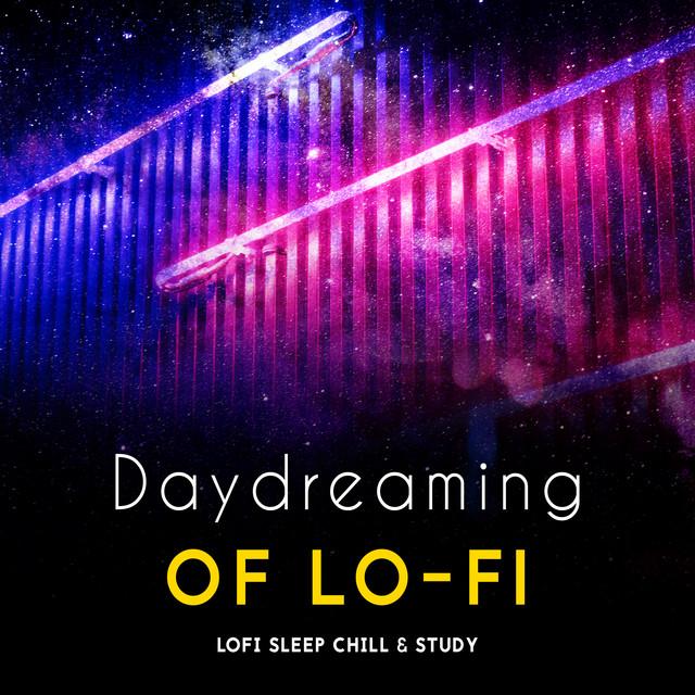 Daydreaming of Lo-Fi