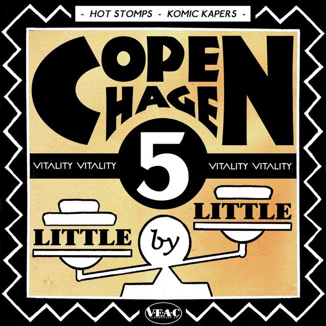 Copenhagen / Little by Little