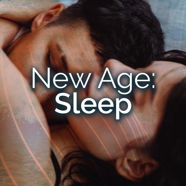 ! ! ! New Age: Sleep ! ! !