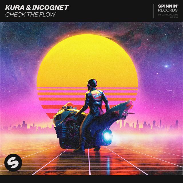 Kura & Incognet - Check The Flow