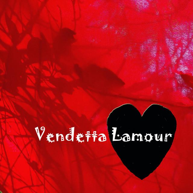 Vendetta Lamour