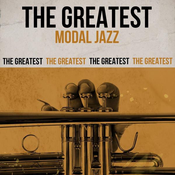 The Greatest Modal Jazz