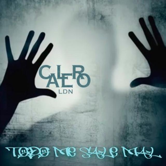 Todo Me Sale Mal Single By Calero Ldn Spotify
