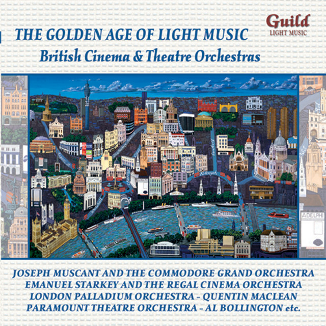 'The Golden Age of Light Music: British Cinema and Theatre Orchestras