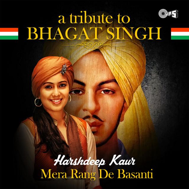 Mera Rang De Basanti: A Tribute to Bhagat Singh