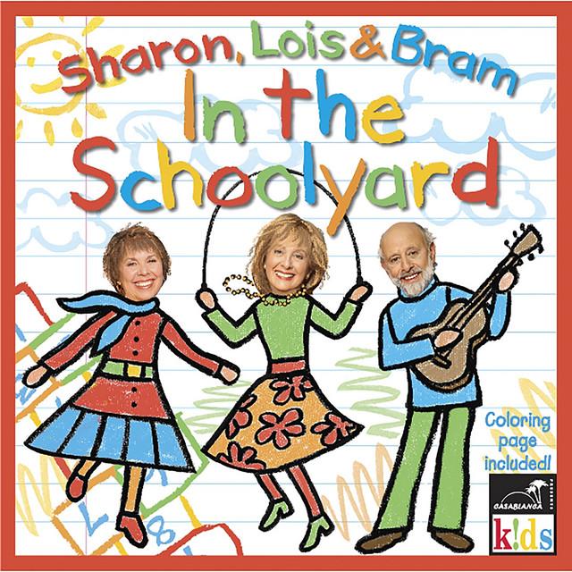 In the Schoolyard by Sharon, Lois & Bram