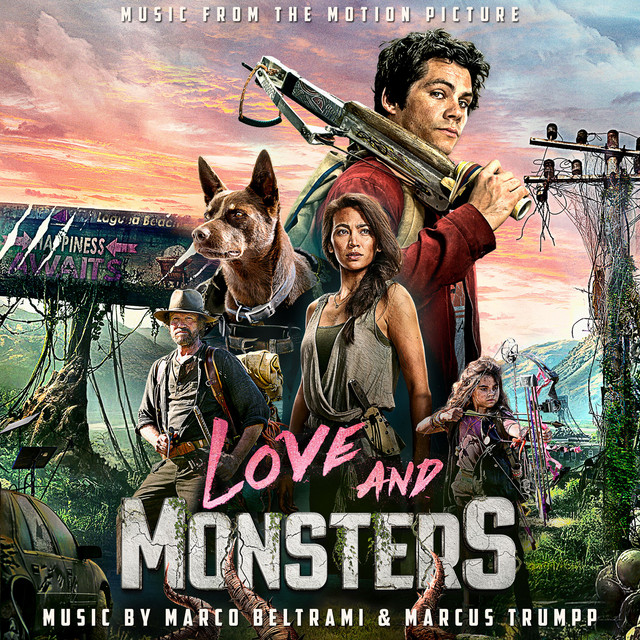 Love and Monsters (Music from the Motion Picture) - Official Soundtrack
