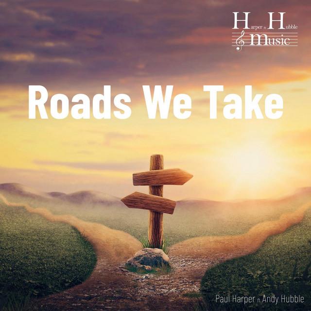 Roads We Take