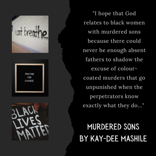 Kay-Dee  Mashile - Murdered Sons