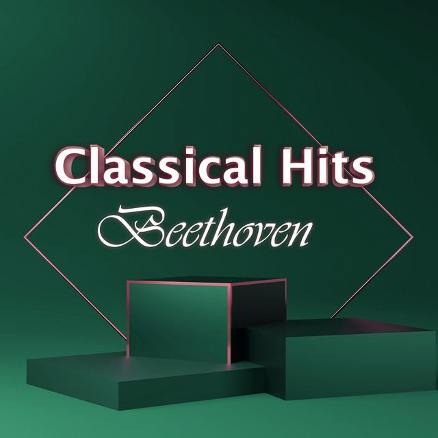 Classical Hits: Beethoven