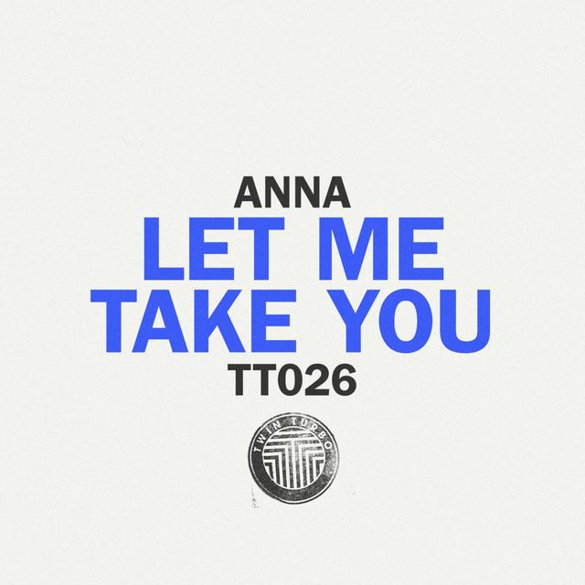 Twin Turbo 026 - Let Me Take You