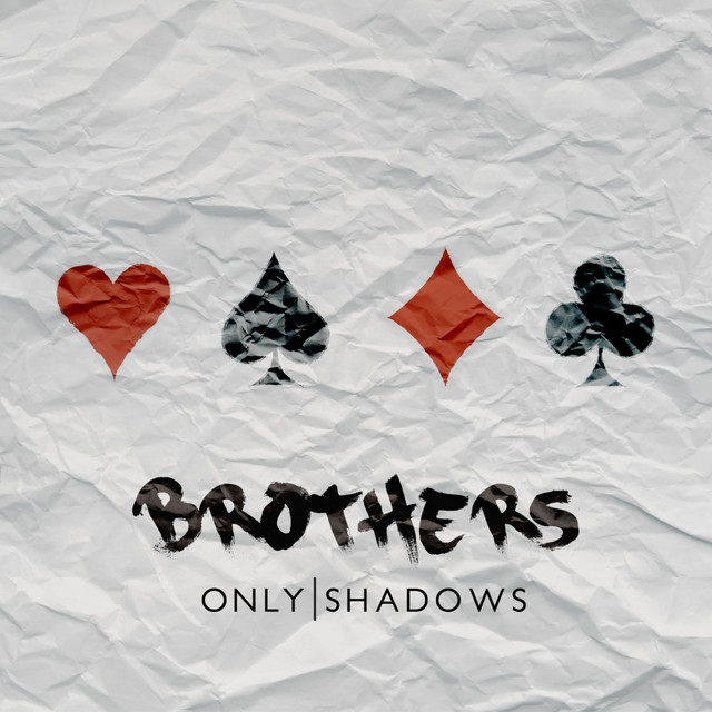 Image result for Only Shadows - Brothers spotify