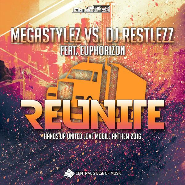 Megastylez - Reunite (feat. DJ Restlezz & Euphorizon)