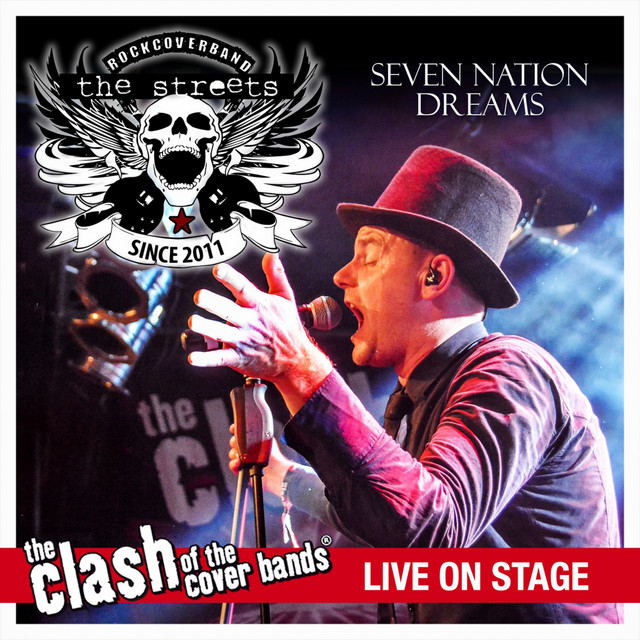 Seven Nation Dreams - The Clash of the Cover Bands Live On Stage
