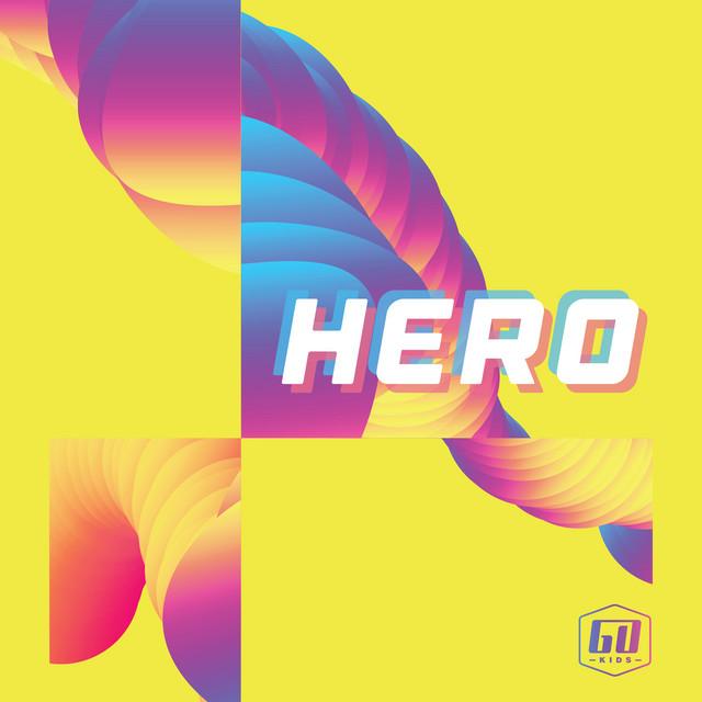 Hero by GO Kids Music