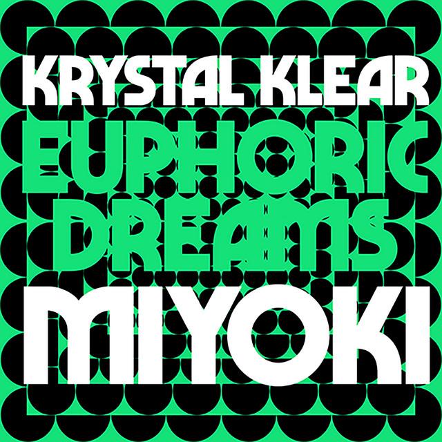 Euphoric Dreams / Miyoki