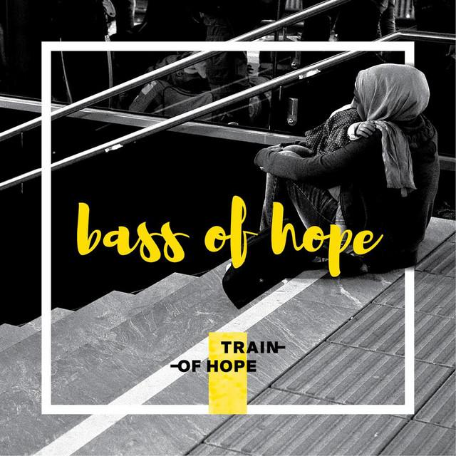 Bass of Hope (Train of Hope)
