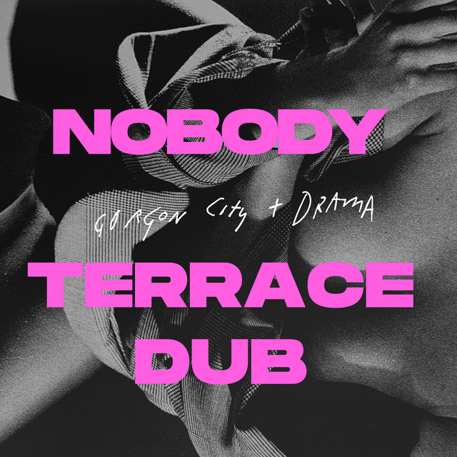 Nobody (Terrace Dub)