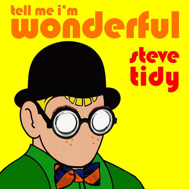Tell Me I'm Wonderful