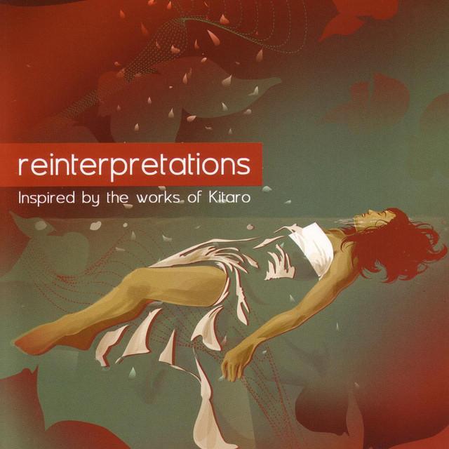 Reinterpretations - Inspired by the Works of Kitaro