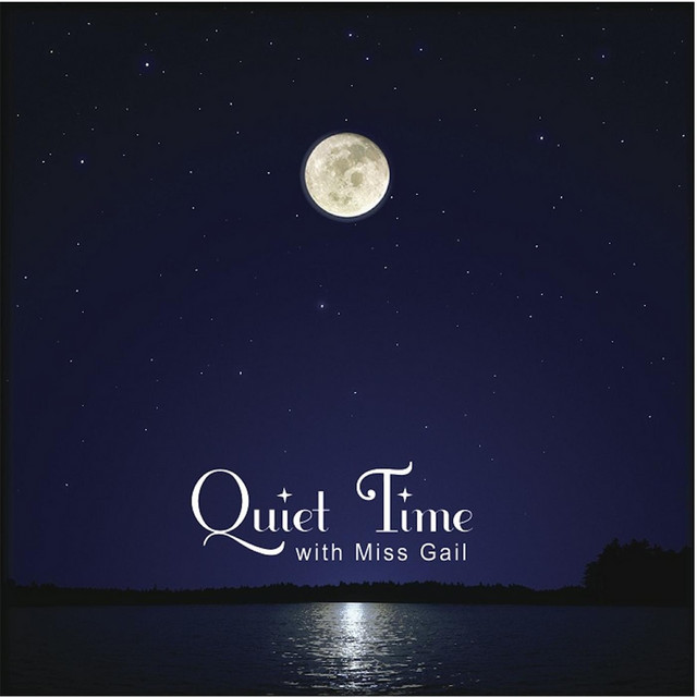Quiet Time by Miss Gail and the Jumpin' Jam Band