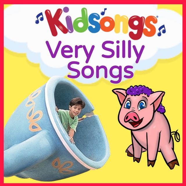 Kids Songs: Very Silly Songs by Kidsongs