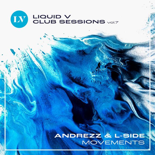 Movements (Liquid V Club Sessions, Vol. 7)