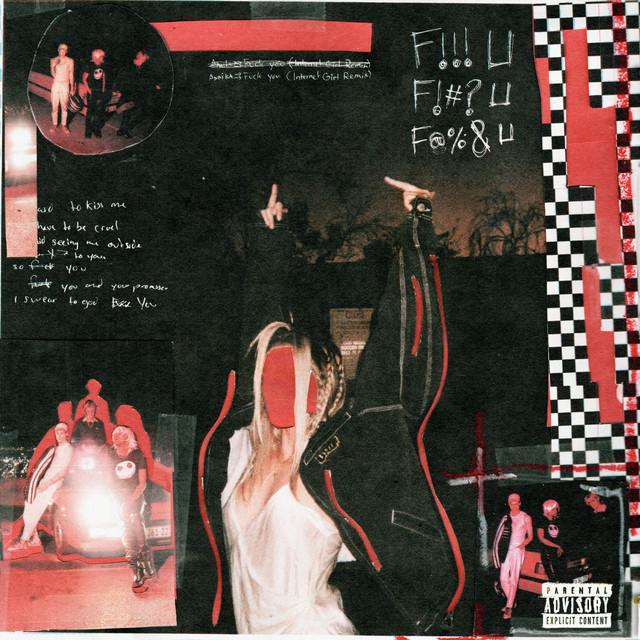 Fuck You (Internet Girl Remix)