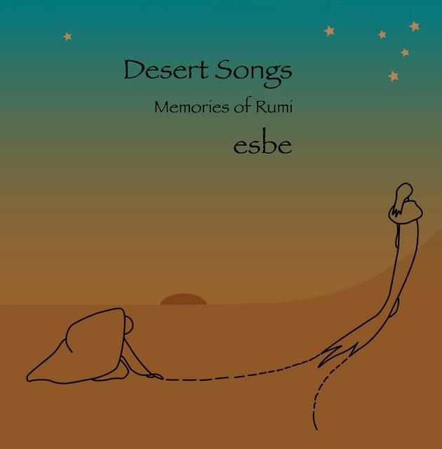 Desert Songs: Memories of Rumi