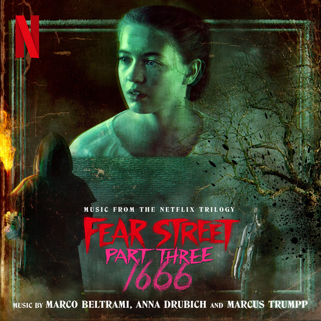 Fear Street Part Three: 1666 (Music from the Netflix Trilogy) - Official Soundtrack