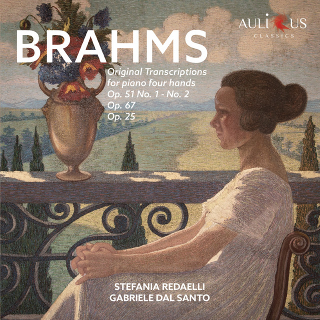 Album cover for Brahms: Original Transcriptions for Piano Four Hands - Op. 51, Op. 67 & Op. 25 by Johannes Brahms, Stefania Redaelli, Gabriele Dal Santo